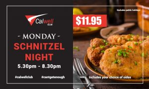 Calwell Club Monday Schnitzel Night